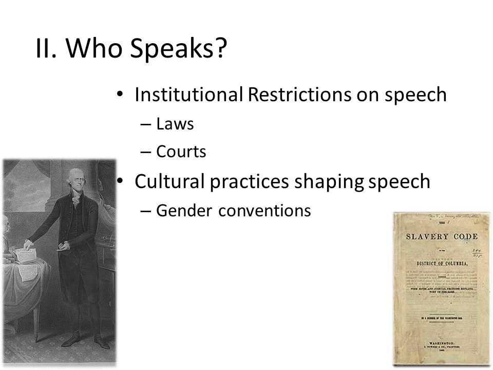 II. Who Speaks.