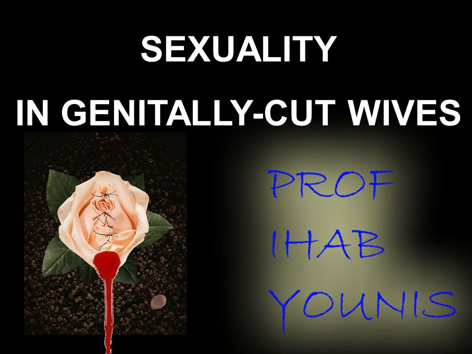 SEXUALITY IN GENITALLY-CUT WIVES