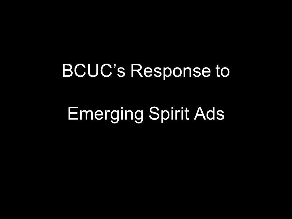 BCUC's Response to Emerging Spirit Ads