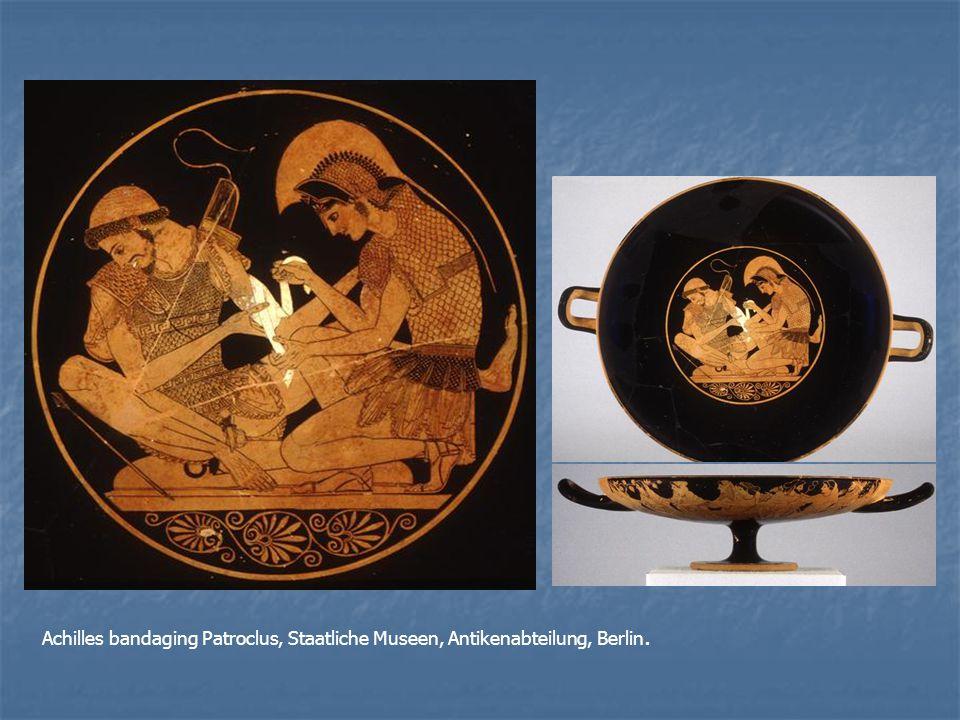 Achilles bandaging Patroclus, Staatliche Museen, Antikenabteilung, Berlin.