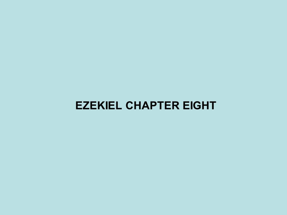 EZEKIEL CHAPTER EIGHT