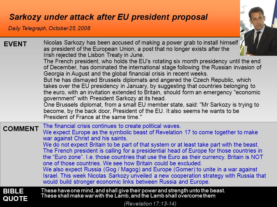 Sarkozy under attack after EU president proposal The financial crisis continues to create political waves.