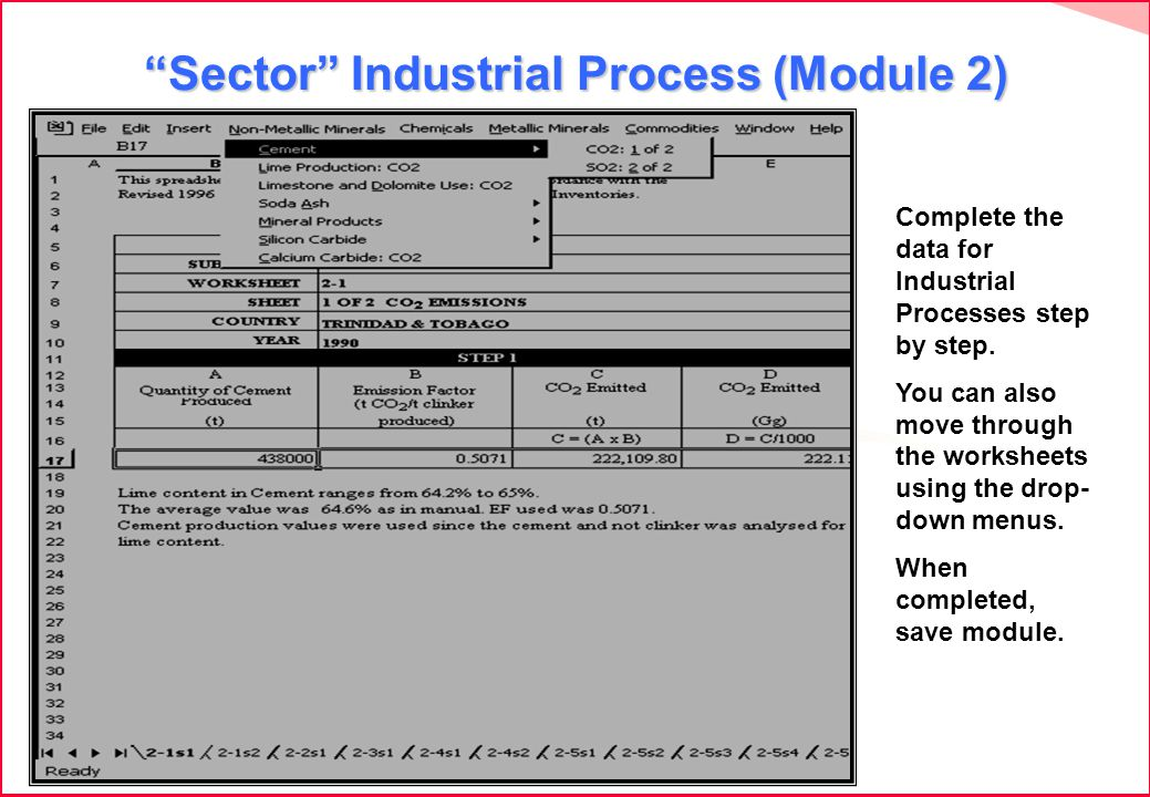 Sector Industrial Process (Module 2) Complete the data for Industrial Processes step by step.