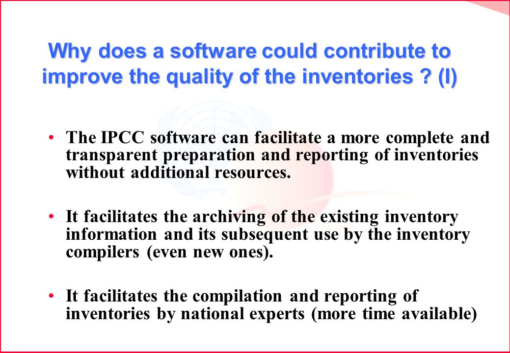 Why does a software could contribute to improve the quality of the inventories .