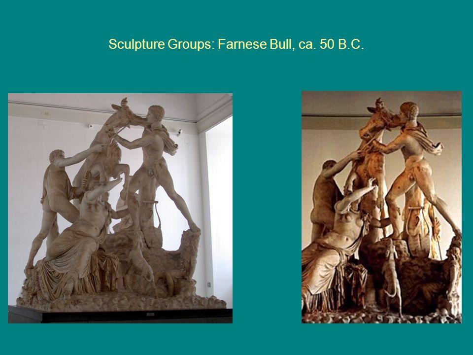 Sculpture Groups: Farnese Bull, ca. 50 B.C.