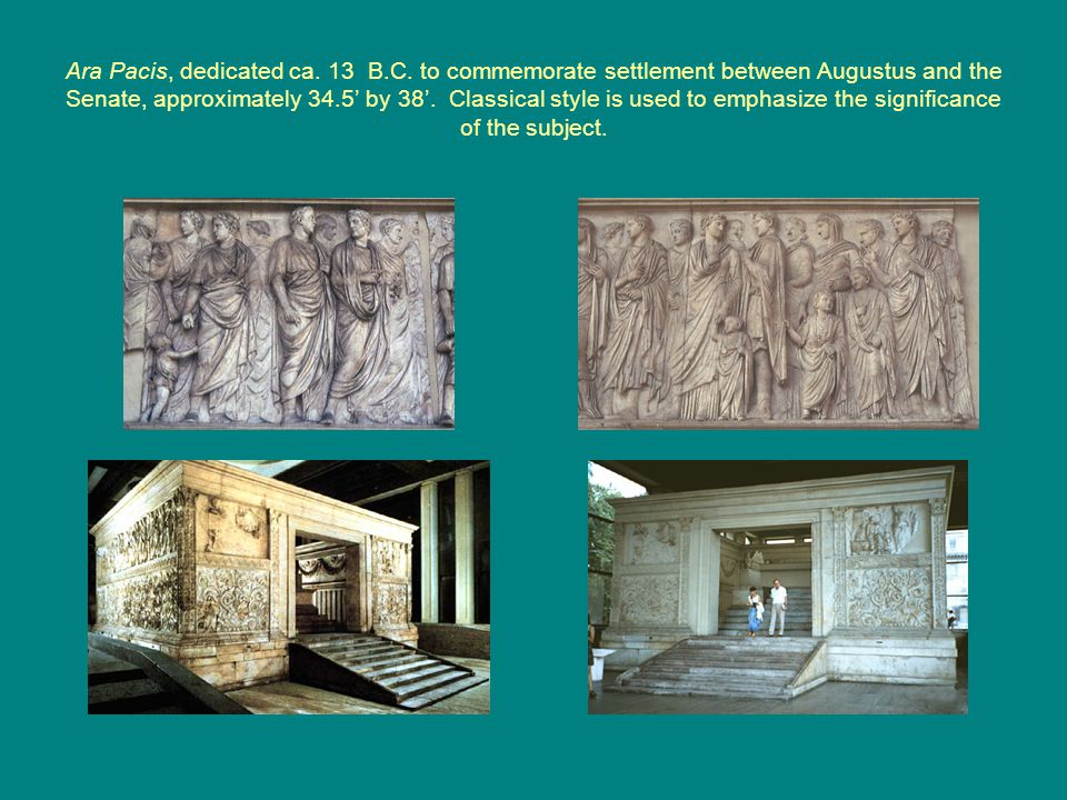 Ara Pacis, dedicated ca. 13 B.C.