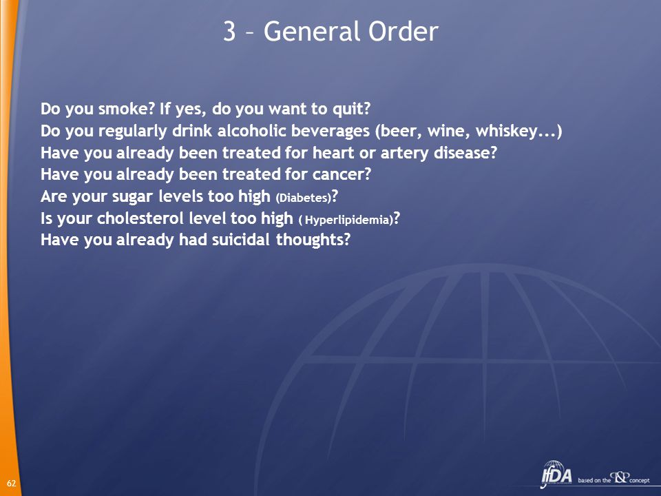 62 3 – General Order Do you smoke. If yes, do you want to quit.