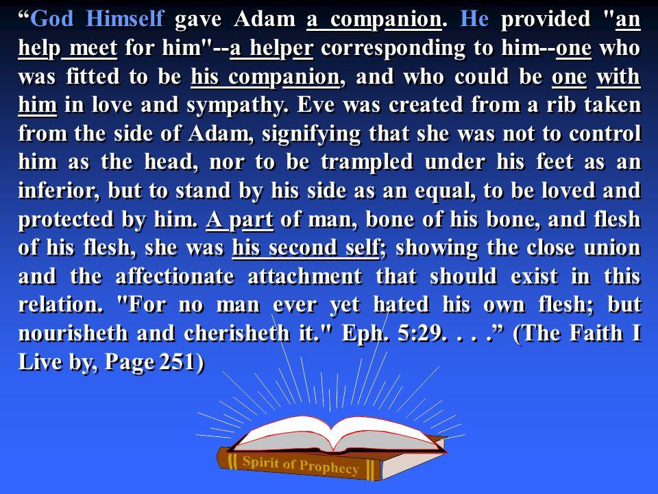 God Himself gave Adam a companion.