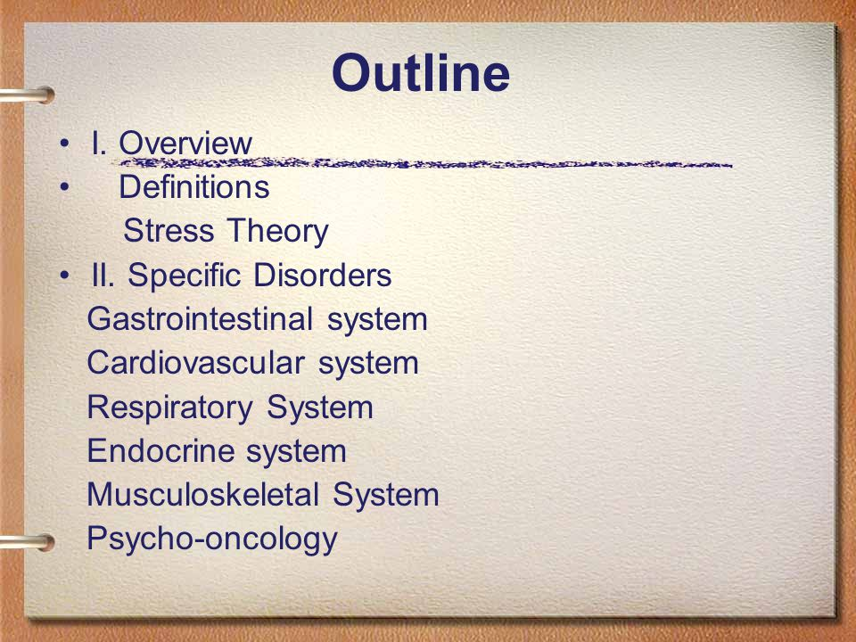 Outline I. Overview Definitions Stress Theory II.
