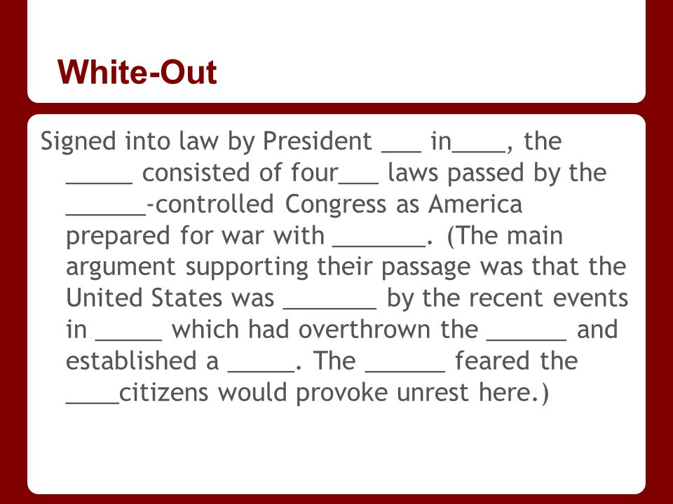 White-Out Signed into law by President ___ in____, the _____ consisted of four___ laws passed by the ______-controlled Congress as America prepared for war with _______.