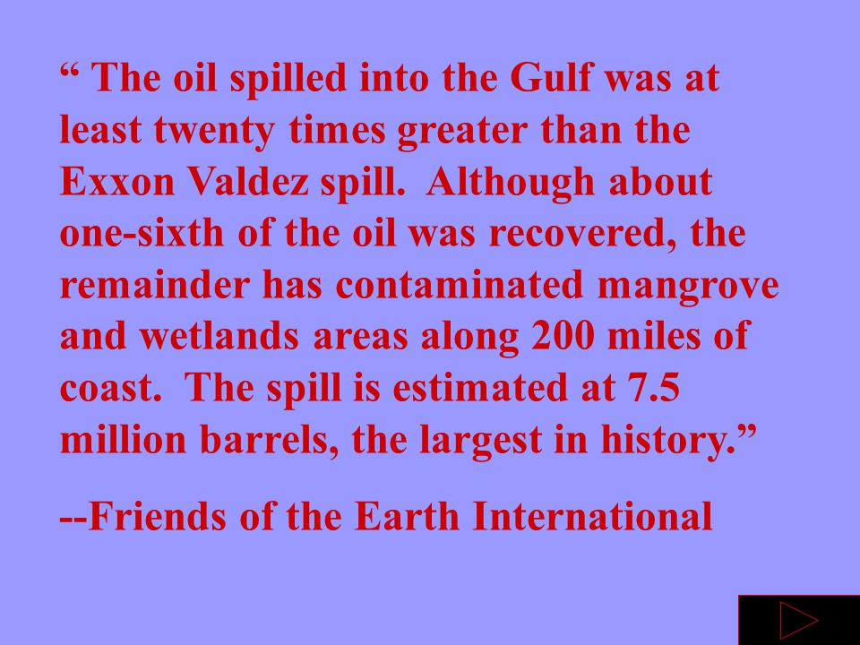 On January 25, 1991 the pentagon reported an alarming oil slick spreading in the gulf.