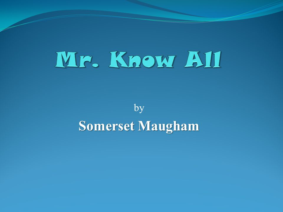 by Somerset Maugham