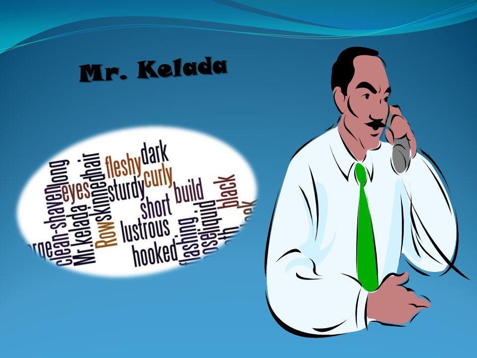 Mr. Kelada