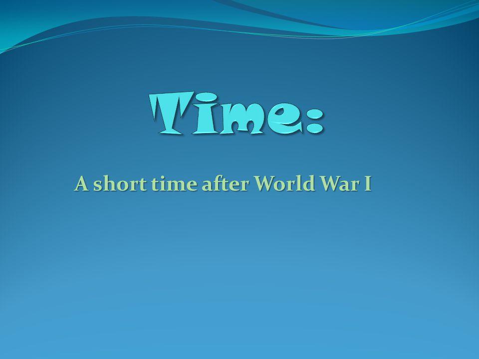 A short time after World War I