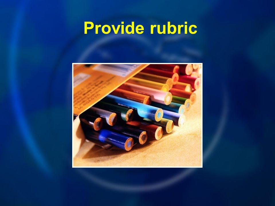 Provide rubric