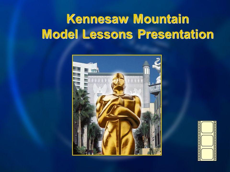 Kennesaw Mountain Model Lessons Presentation