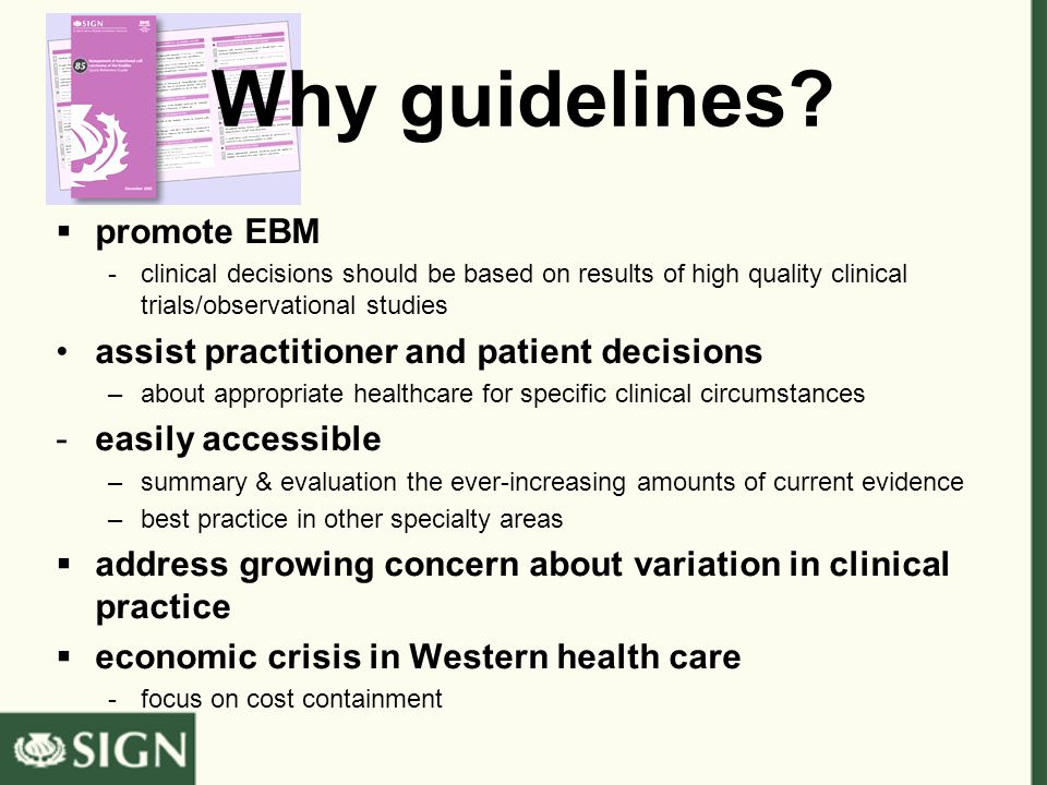 Why guidelines.