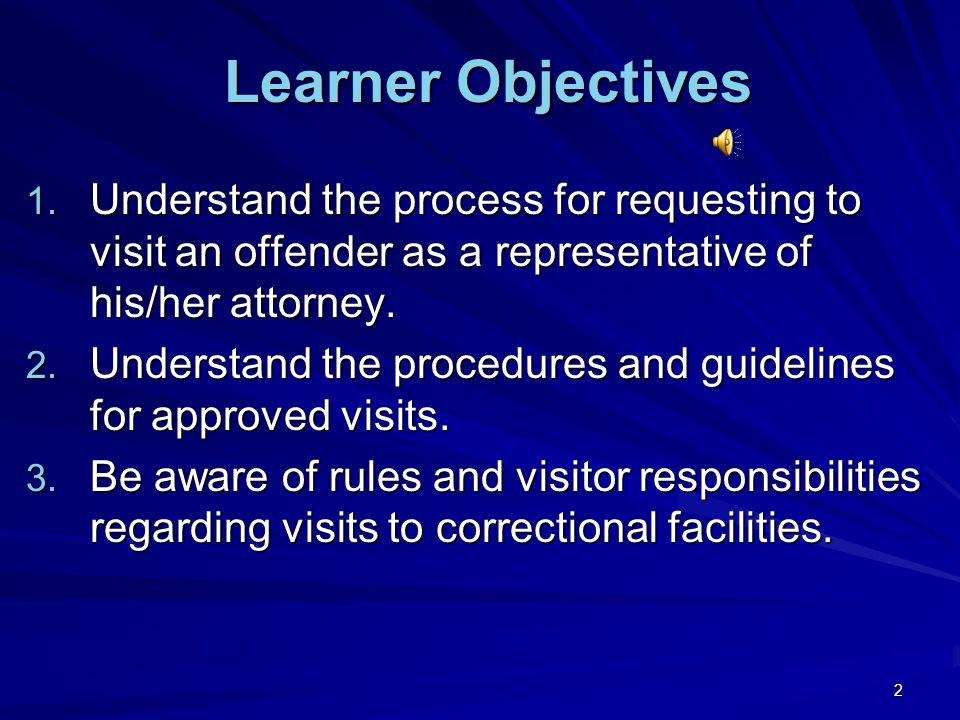23 References ACA Standards 4-4275 and 4-500 (Adult Correctional Institutions) (Adult Correctional Institutions) Department Regulation No.