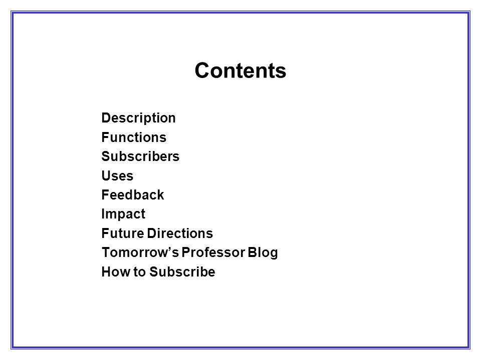 How Subscribers Became Aware of Mailing List Based on a random survey of 600 subscribers