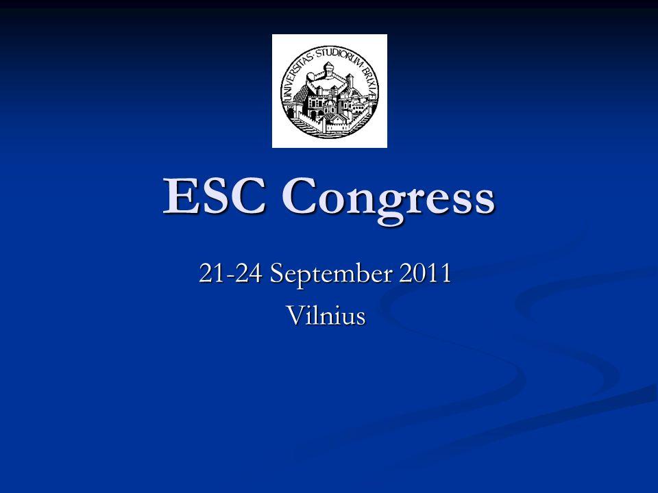ESC Congress 21-24 September 2011 Vilnius