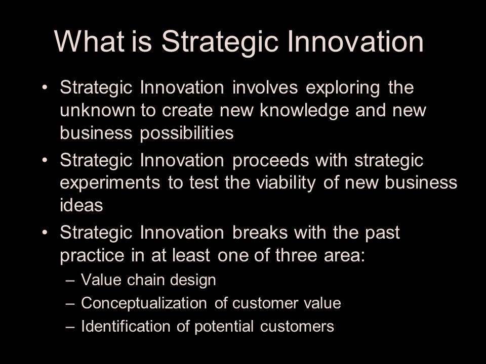 Importance of Innovation New business opportunities are emerging due to: – Globalization –Ageing population in developed countries –Emergence of middl
