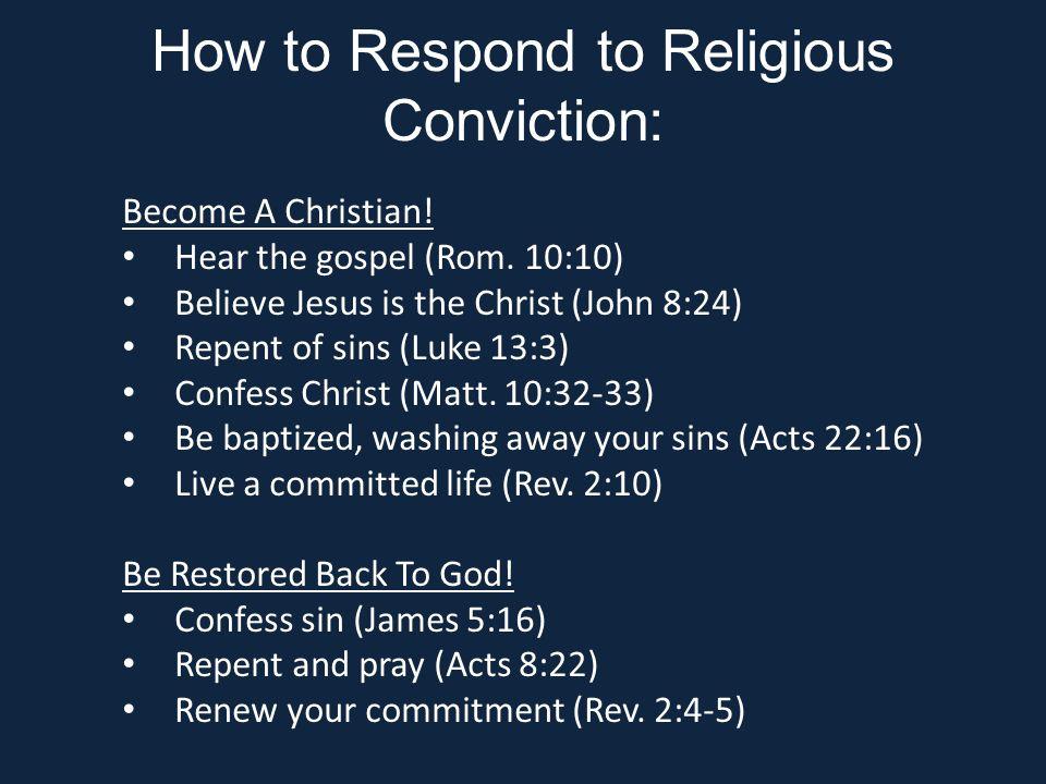 Become A Christian. Hear the gospel (Rom.