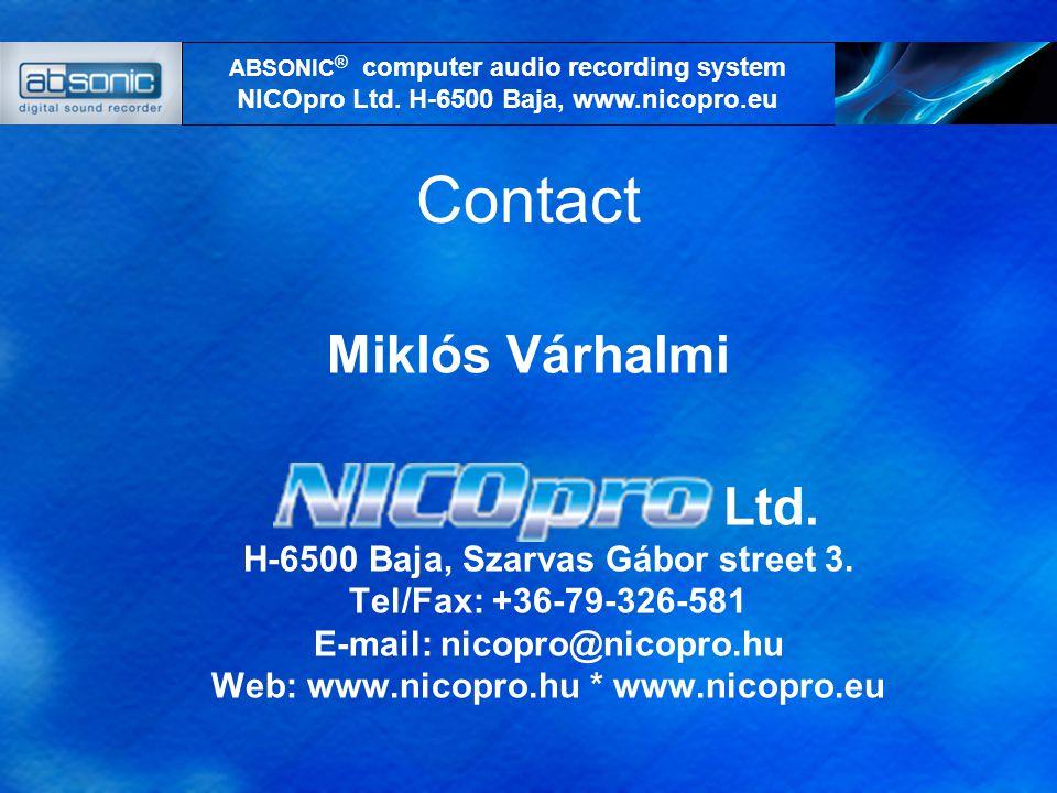 Contact Miklós Várhalmi Ltd. H-6500 Baja, Szarvas Gábor street 3.
