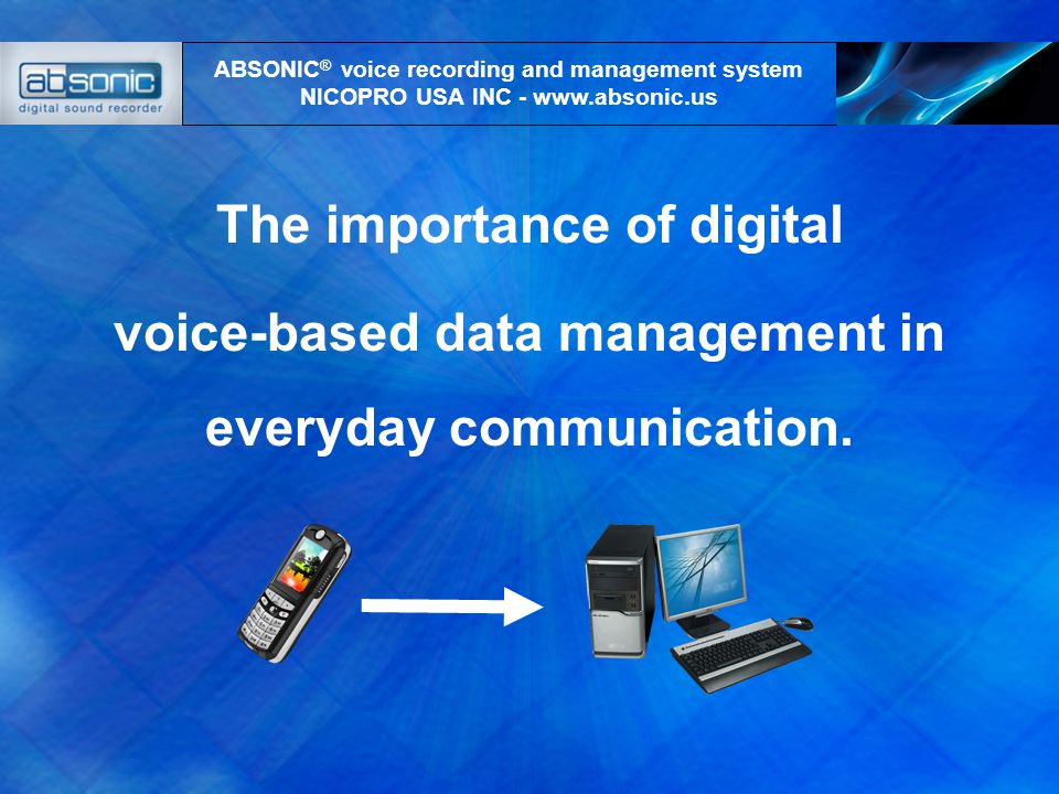 The importance of digital voice-based data management in everyday communication.