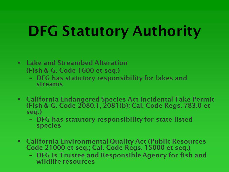 Caltrans/DFG Collaboration and Challenges on LSA Agreements  Collaborative opportunities: – Access: DFG must have it to move an agreement forward – If project changes relative to resource impacts, Applicant needs to notify – before taking action.