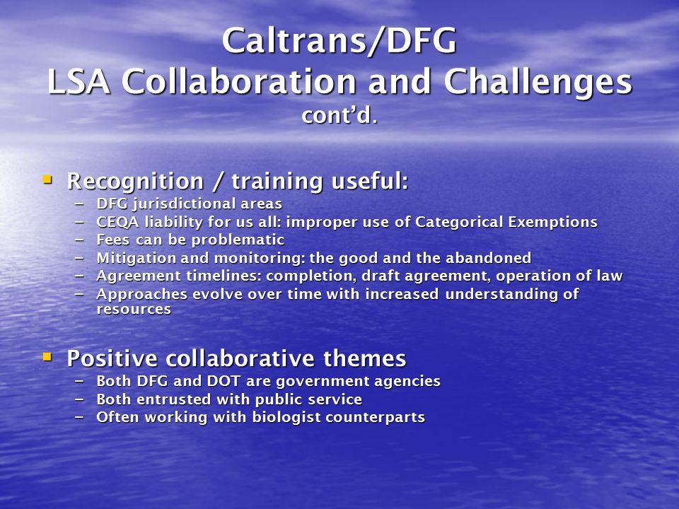 Caltrans/DFG LSA Collaboration and Challenges cont'd.