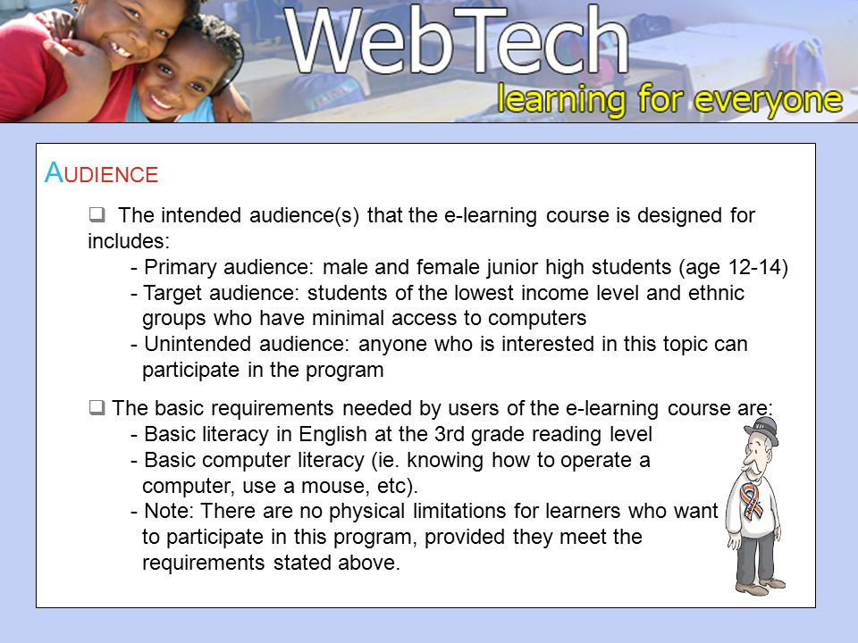 B EHAVIOR  From participating in the course, learners will be able to demonstrate all of the following behaviors modeled on Bloom's Taxonomy: 1.Collect graphics for Web page by uploading and displaying images.
