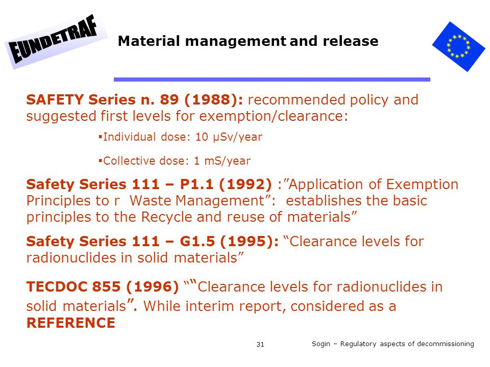 Sogin – Regulatory aspects of decommissioning 31 SAFETY Series n.