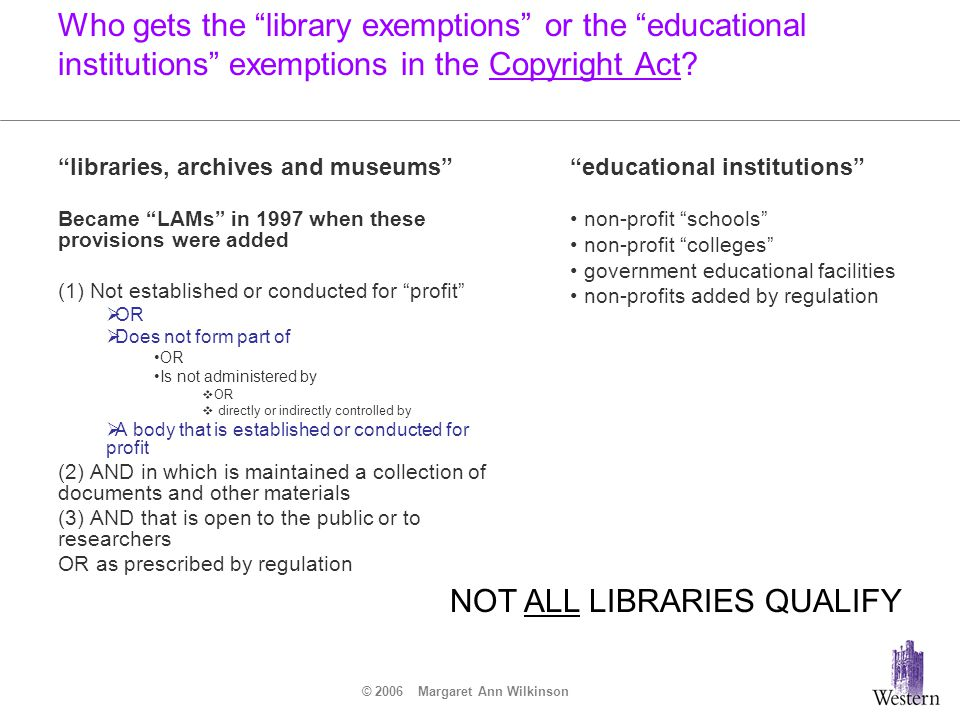 © 2006 Margaret Ann Wilkinson If a library does qualify as a LAM, what does it get.