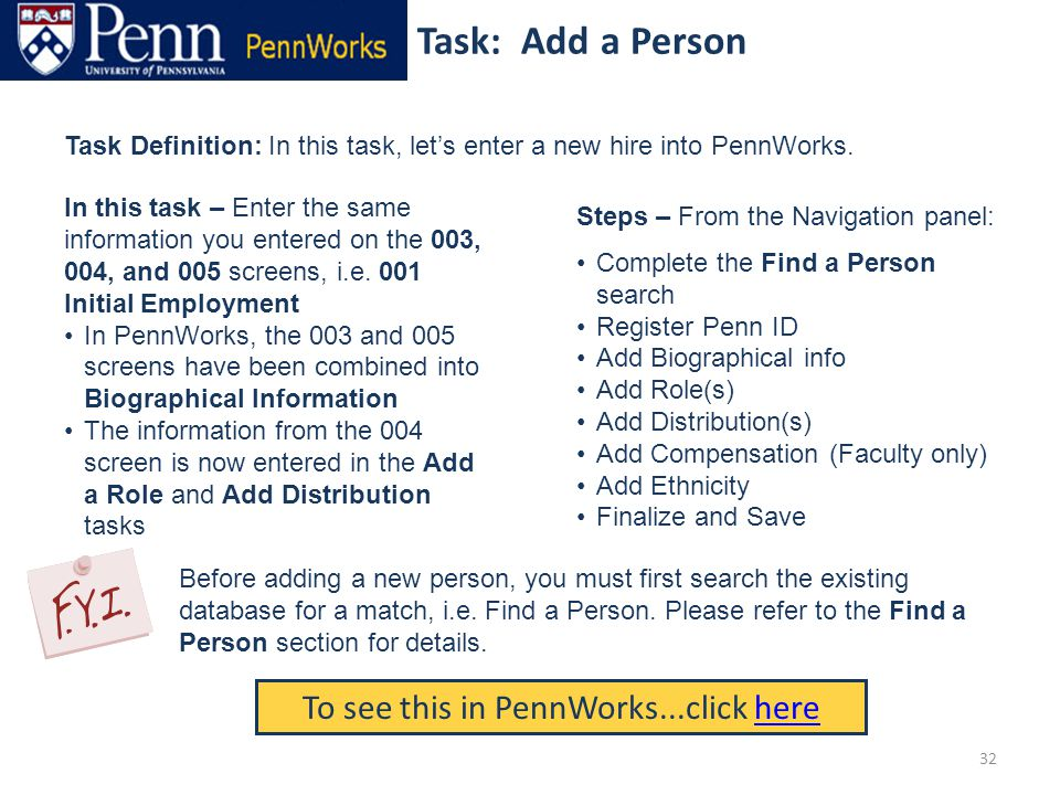 Task: Add a Person To see this in PennWorks...click herehere Task Definition: In this task, let's enter a new hire into PennWorks.