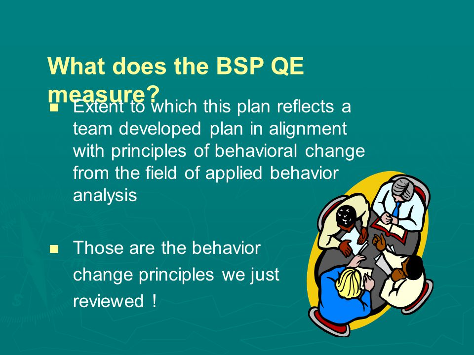 What does the BSP QE measure.