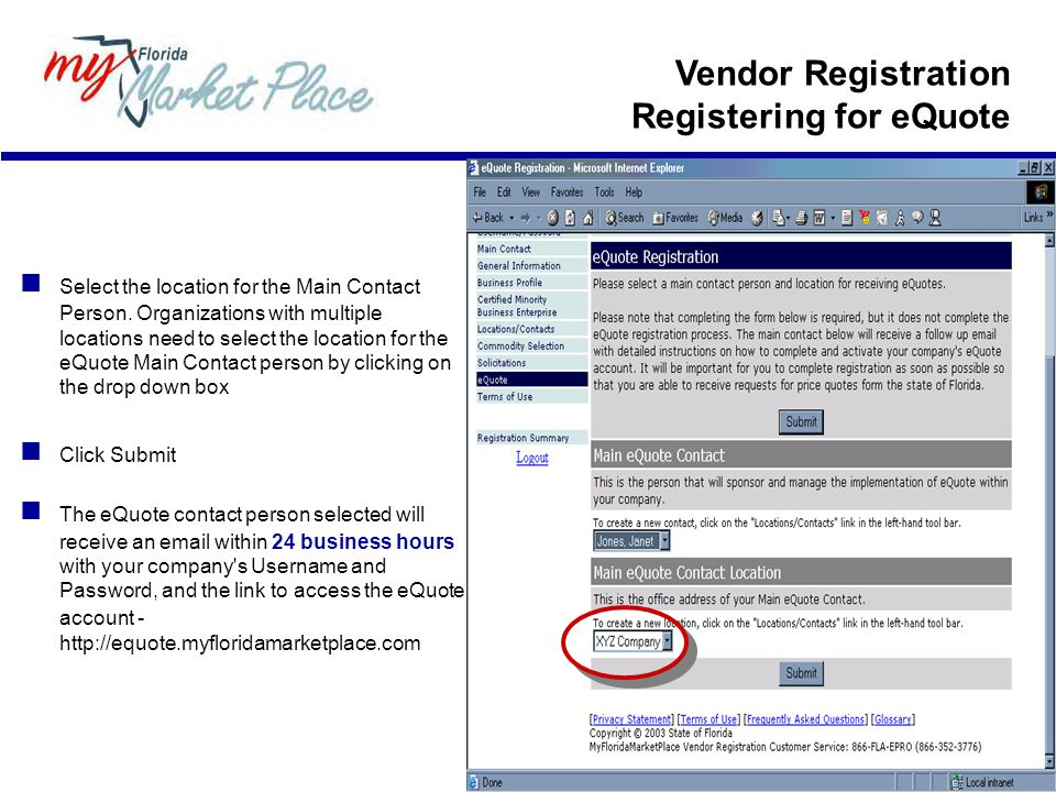 Vendor Registration Registering for eQuote Select the location for the Main Contact Person.