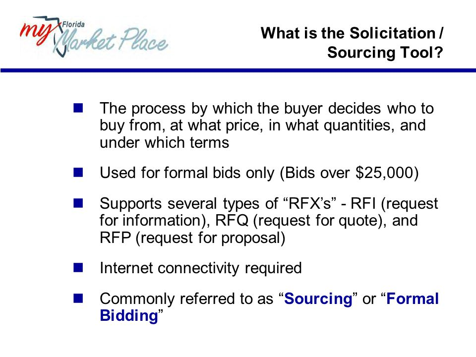 What is the Solicitation / Sourcing Tool.