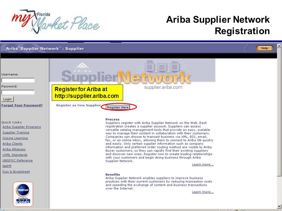 Register for Ariba at http://supplier.ariba.com