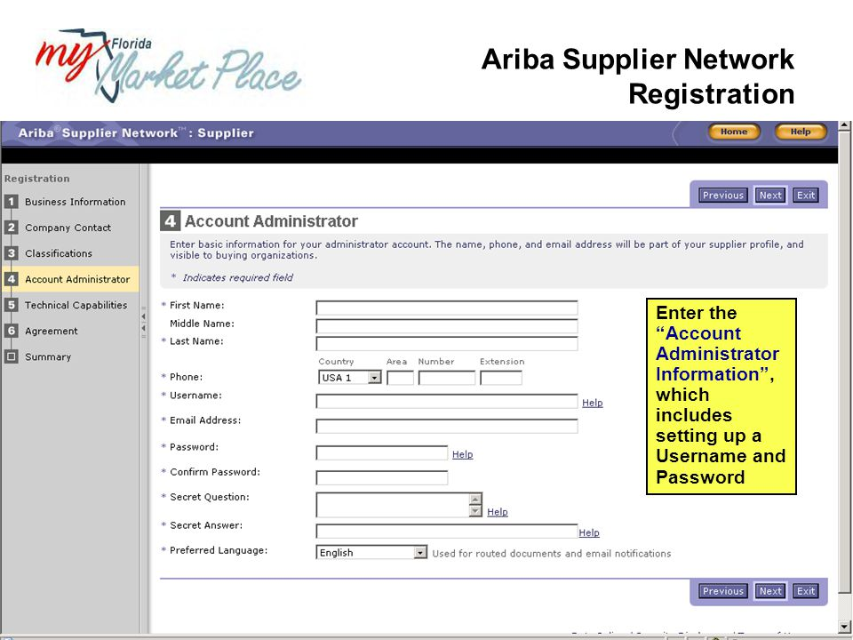 Enter the Account Administrator Information , which includes setting up a Username and Password