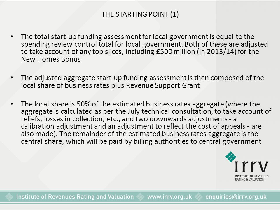 THE STARTING POINT (1) The total start-up funding assessment for local government is equal to the spending review control total for local government.