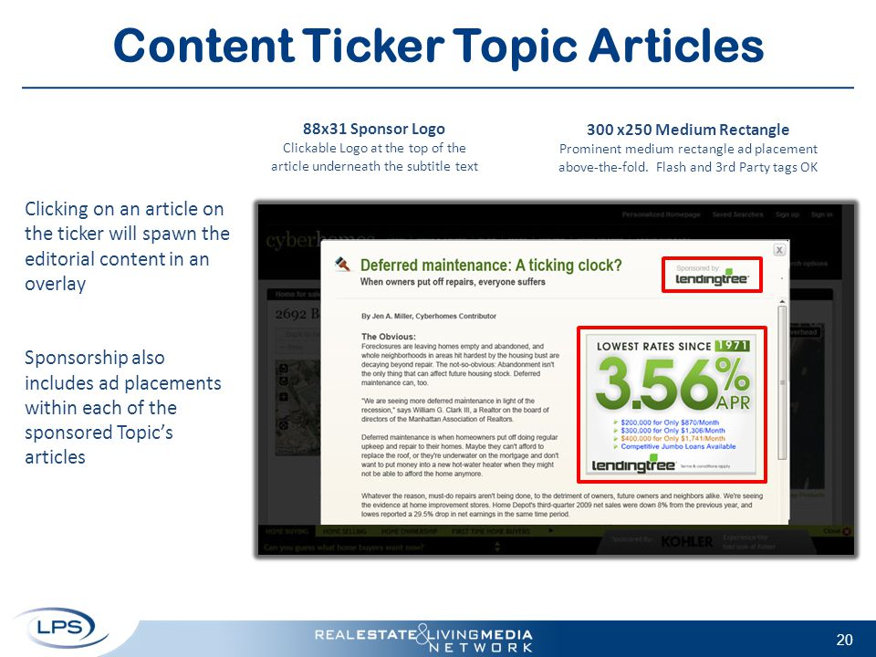 Content Ticker Topic Articles 20 Clicking on an article on the ticker will spawn the editorial content in an overlay Sponsorship also includes ad plac