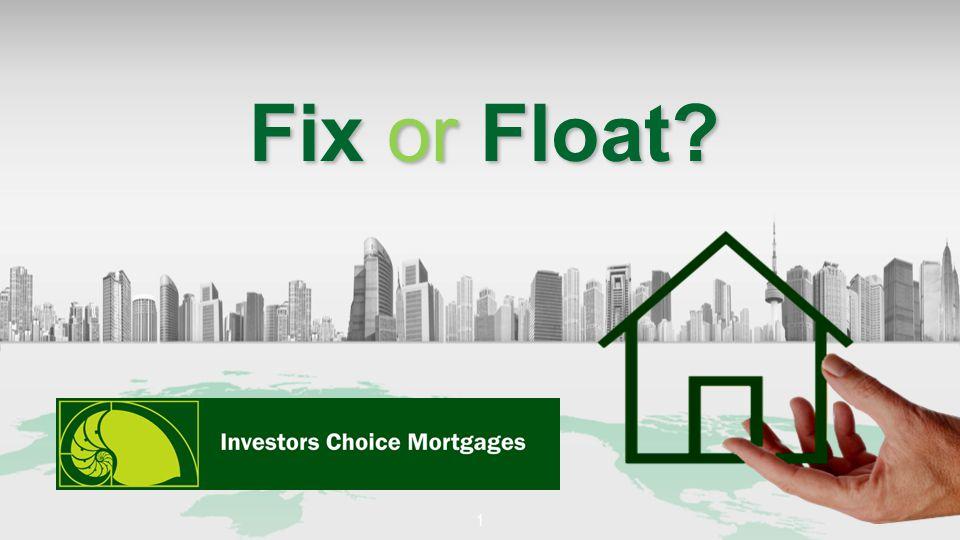 Fix or Float 1