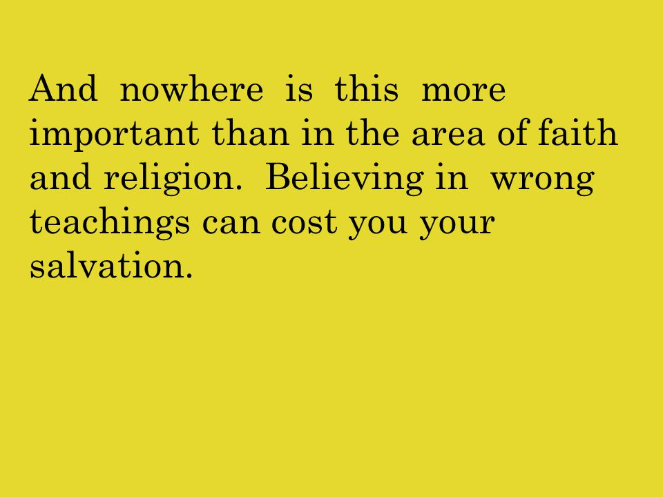And nowhere is this more important than in the area of faith and religion.