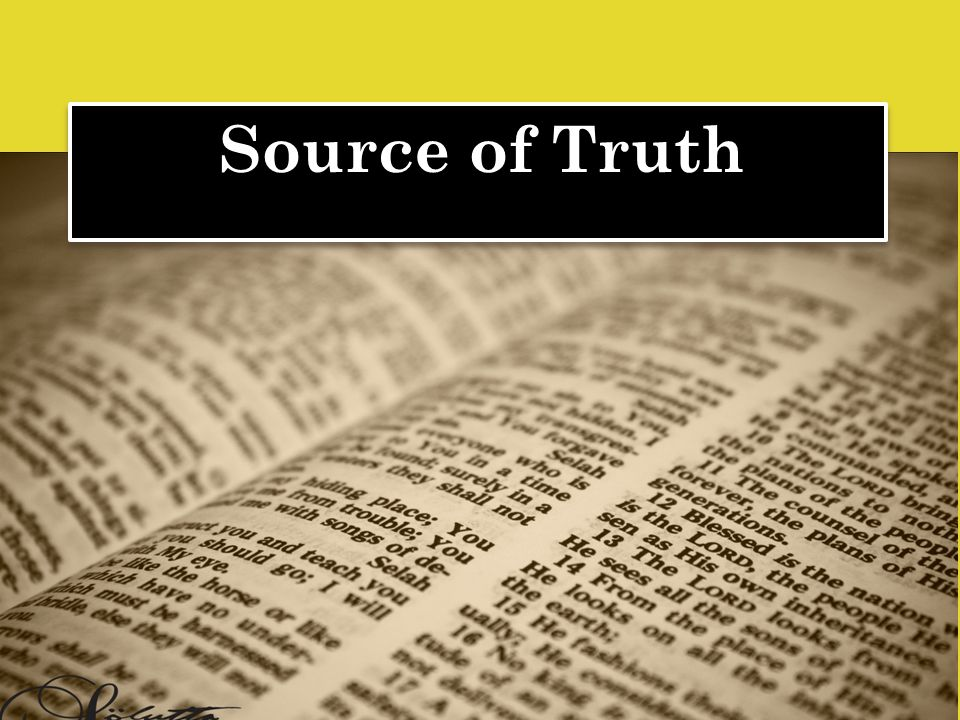 Source of Truth