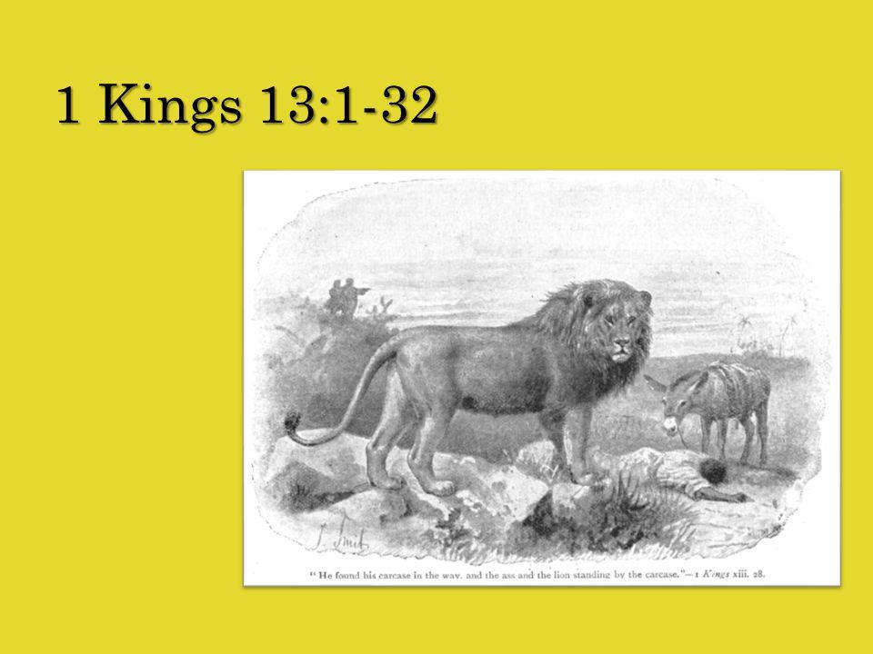 1 Kings 13:1-32