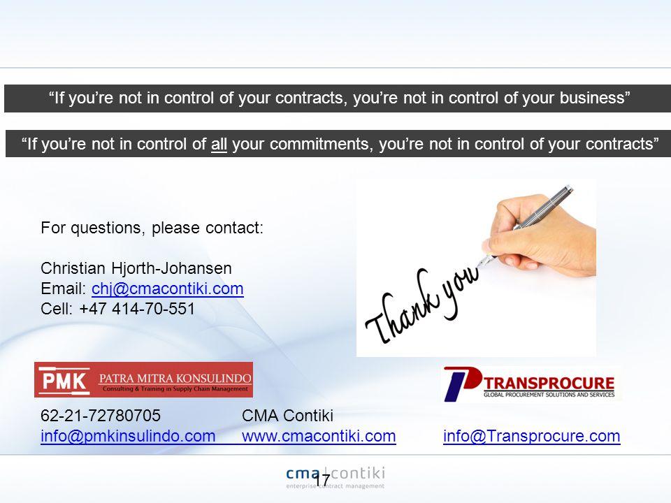 62-21-72780705CMA Contiki info@pmkinsulindo.com www.cmacontiki.cominfo@Transprocure.com For questions, please contact: Christian Hjorth-Johansen Email