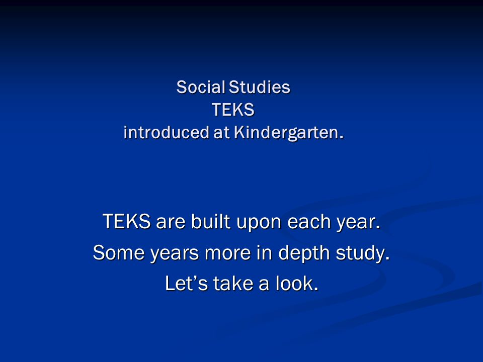 Eight Stems of the Social Studies TEKS History Geography Economics Culture Government Social Studies Skills Citizenship Science, Technology/Society