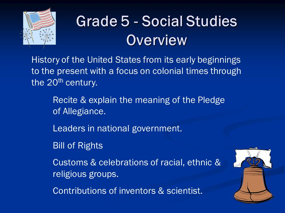 Grade 4 - Social Studies Overview History of Texas from the early beginnings to the present with the context of the influences of the Western Hemisphe