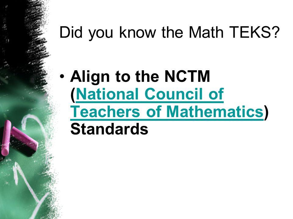 Welcome to Mathematics TEKS Fall 2007