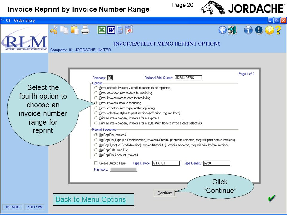 Page 20 Invoice Reprint by Invoice Number Range Back to Menu Options Click Continue Select the fourth option to choose an invoice number range for reprint
